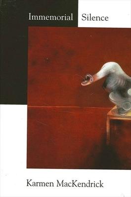 Immemorial Silence - Mackendrick, Karmen