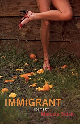 Immigrant - Sulak, Marcela