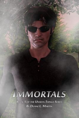 Immortals - Martin, Duane L
