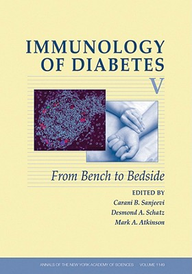 Immunology of Diabetes V: From Bench to Bedside - Sanjeevi, Carani B (Editor)