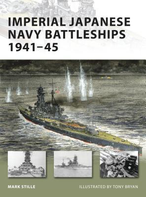 Imperial Japanese Navy Battleships 1941-45 - Stille, Mark
