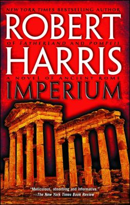 Imperium: A Novel of Ancient Rome - Harris, Robert