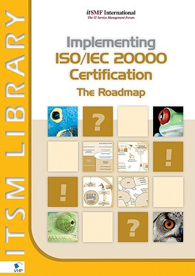 Implementing ISO/IEC 20000 Certification: The Roadmap - Clifford, David