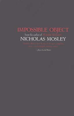 Impossible Object - Mosley, Nicholas