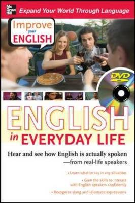 Improve Your English: English in Everyday Life: Hear and See How English is Actually Spoken--from Real-life Speakers - Brown, Stephen, and Lucas, Cecil