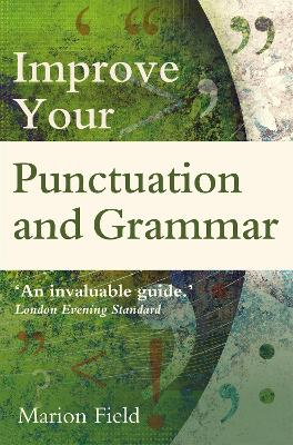 Improve your Punctuation and Grammar - Field, Marion