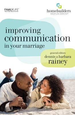 Improving Communication in Your Marriage - Rosberg, Gary, Dr.