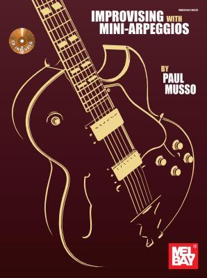 Improvising with Mini-Arpeggios - Musso, Paul
