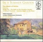 In a Summer Garden: The Music of Delius