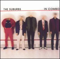 In Combo - The Suburbs