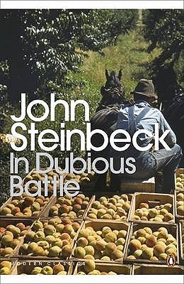 In Dubious Battle - Steinbeck, John