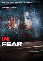 In Fear - Jeremy Lovering