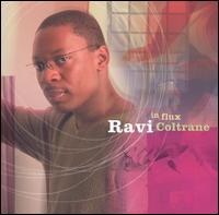 In Flux - Ravi Coltrane