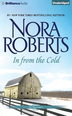 In from the Cold - Roberts, Nora, and Dawe, Angela (Read by)