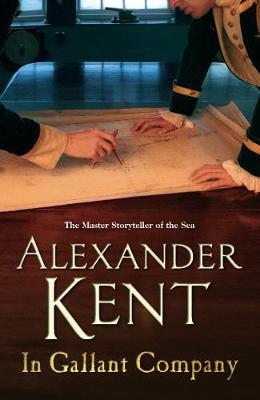 In Gallant Company - Kent, Alexander