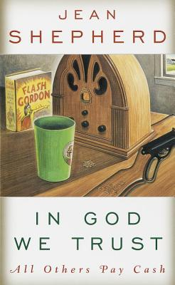 In God We Trust: All Others Pay Cash - Shepherd, Jean