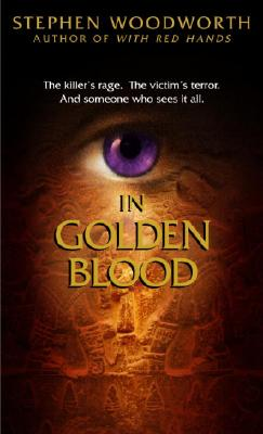 In Golden Blood - Woodworth, Stephen