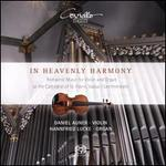 In Heavenly Harmony: Romantic Music for Violin and Organ