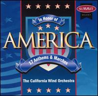 In Honor of America - California Wind Orchestra; Dr. Lester E. Lehr (conductor)