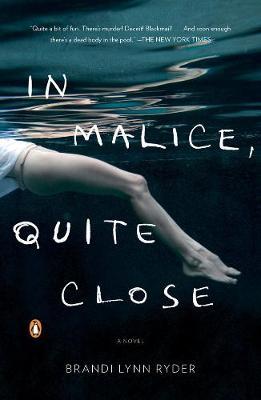 In Malice, Quite Close - Ryder, Brandi Lynn