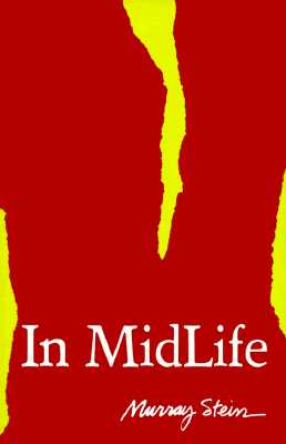 In Midlife: A Jungian Perpective - Stein, Murray, PhD