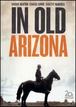 In Old Arizona - Irving Cummings; Raoul Walsh