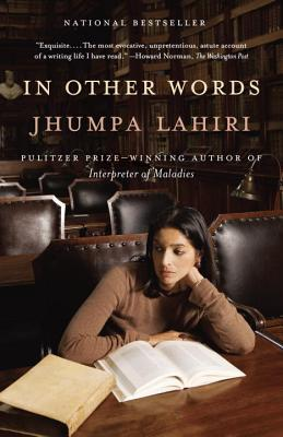 In Other Words - Lahiri, Jhumpa, and Goldstein, Ann, Ms. (Translated by)