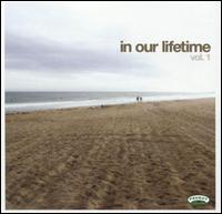 In Our Lifetime, Vol. 1 - Various Artists