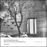 In Paradisum: Music of Victoria and Palestrina - David James (counter tenor); Gordon Jones (baritone); John Potter (tenor); Rogers Covey-Crump (tenor); The Hilliard Ensemble