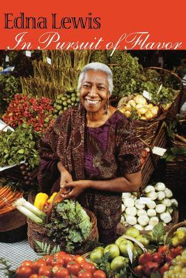In Pursuit of Flavor - Lewis, Edna