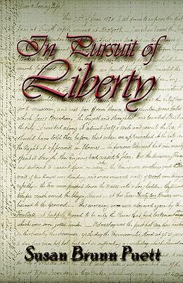 In Pursuit of Liberty - Brunn Puett, Susan