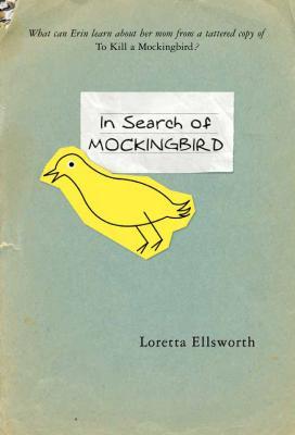 In Search of Mockingbird - Ellsworth, Loretta