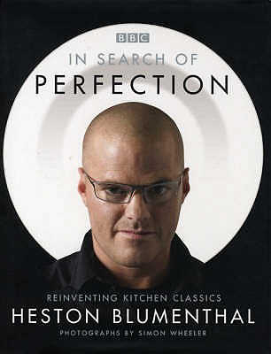 In Search of Perfection - Blumenthal, Heston