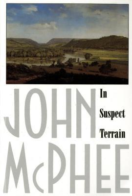 In Suspect Terrain - McPhee, John