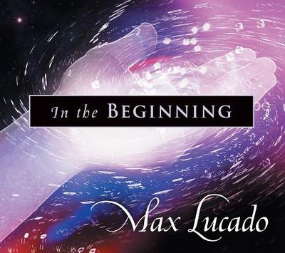 In the Beginning - Lucado, Max