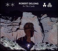 In the Cards - Robert DeLong