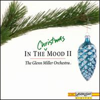 In the Christmas Mood, Vol. 2 - The Glenn Miller Orchestra