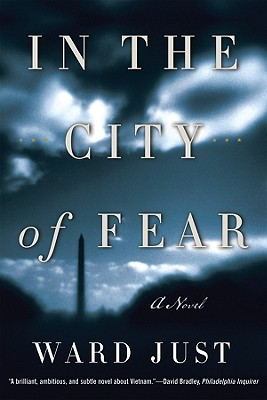 In the City of Fear: A Novel - Just, Ward