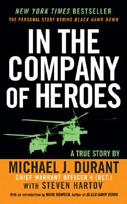 In the Company of Heroes - Durant, Michael J, and Hartov, Steven