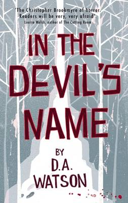 In the Devil's Name - Watson, D. A.