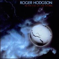 In the Eye of the Storm - Roger Hodgson