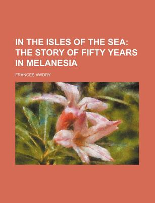In the Isles of the Sea - Awdry, Frances