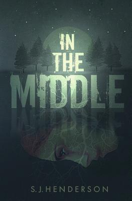 In the Middle - Henderson, S J