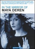 In the Mirror of Maya Deren - Martina Kudlacek