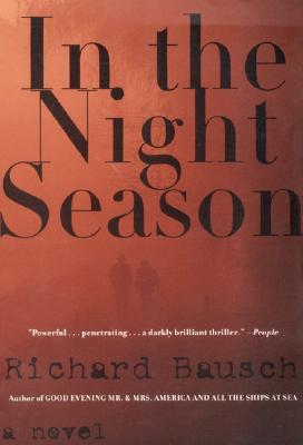 In the Night Season - Bausch, Richard