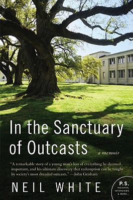 In the Sanctuary of Outcasts - White, Neil
