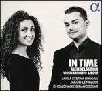 In Time: Mendelssohn Violin Concerto & Octet