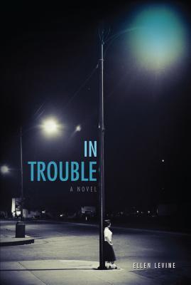 In Trouble - Levine, Ellen