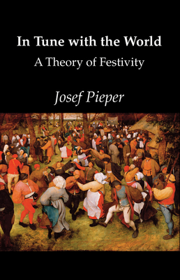 In Tune with the World - Pieper, Josef