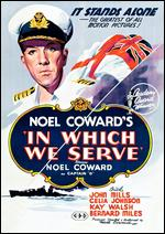 In Which We Serve - David Lean; Noël Coward